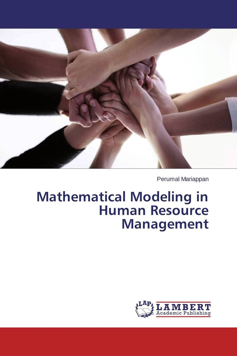 Mathematical Modeling in Human Resource Management optimization modeling and mathematical analysis