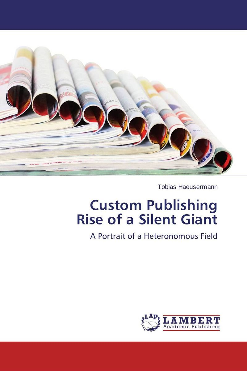 Custom Publishing  Rise of a Silent Giant the custom of the country