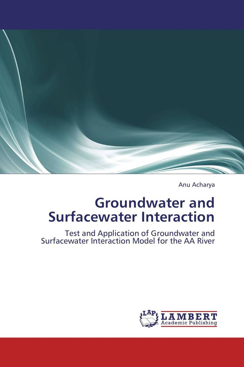 Groundwater and Surfacewater Interaction surface and ground water interaction