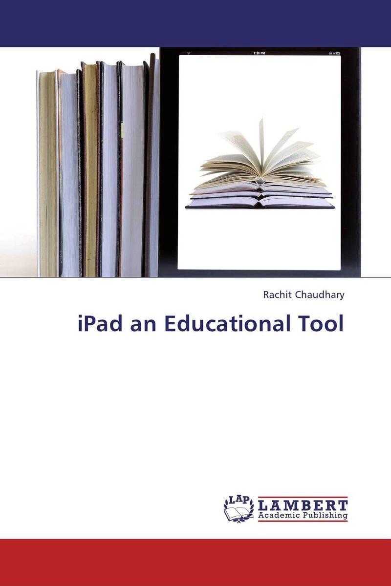 iPad an Educational Tool mastering mobile learning
