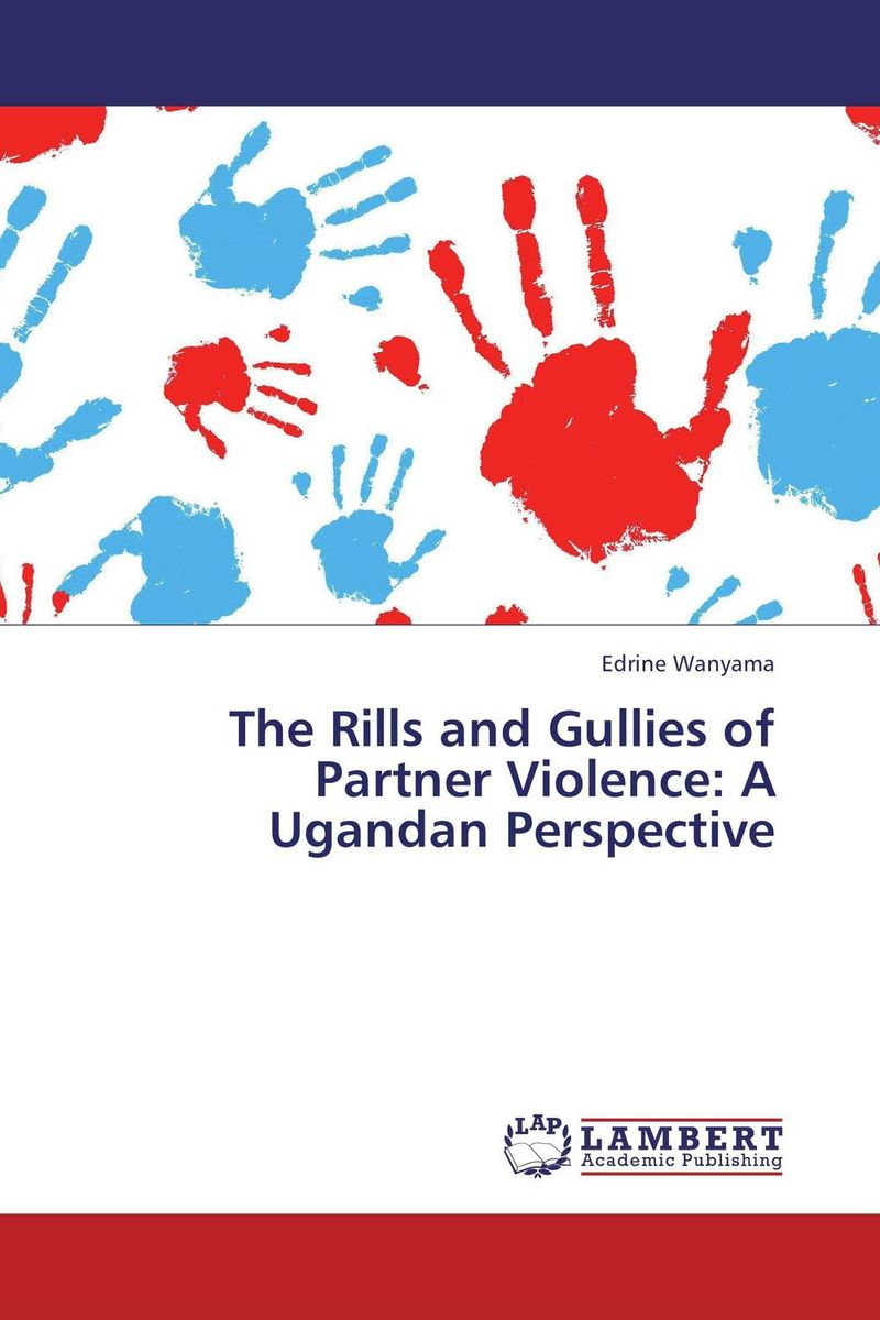 The Rills and Gullies of Partner Violence: A Ugandan Perspective насос скважинный кратон wwp 02