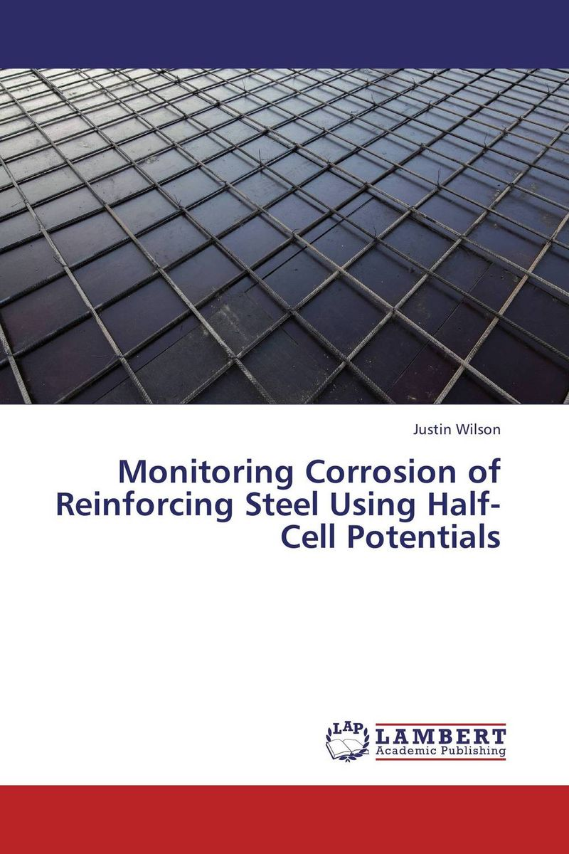 Monitoring Corrosion of Reinforcing Steel Using Half-Cell Potentials