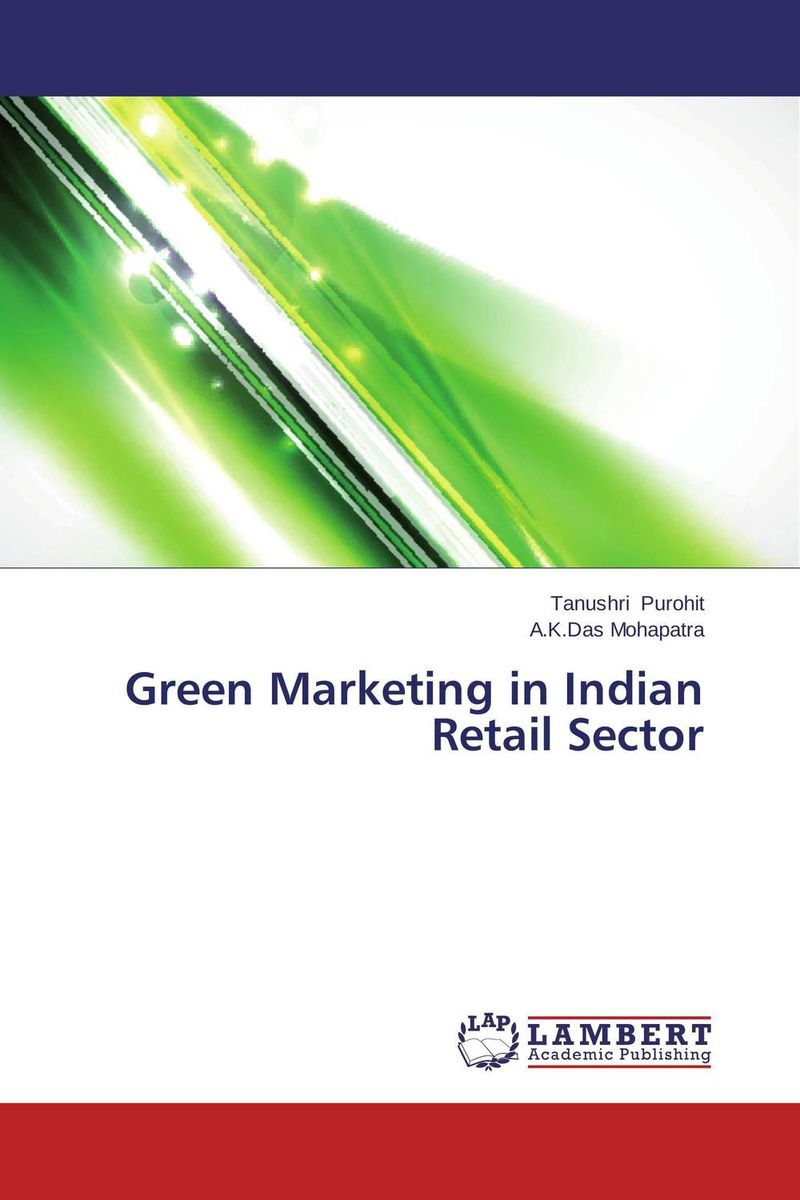 Green Marketing in Indian Retail Sector