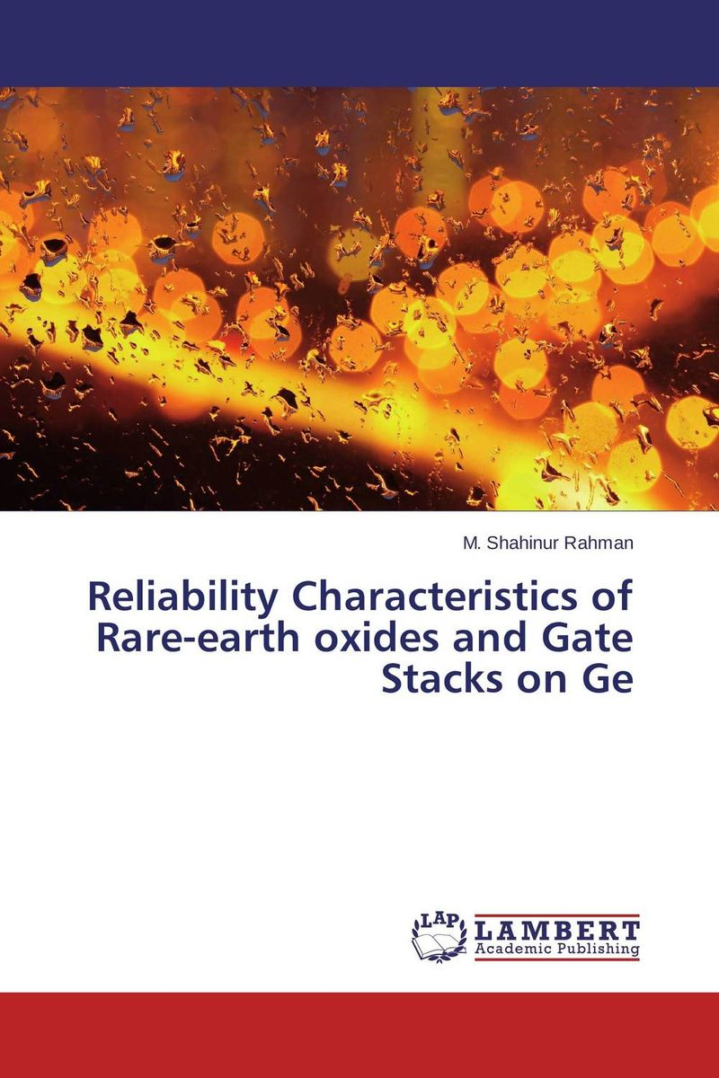 Reliability Characteristics of Rare-earth oxides and Gate Stacks on Ge потолочный светильник reccagni angelo l 6212 3