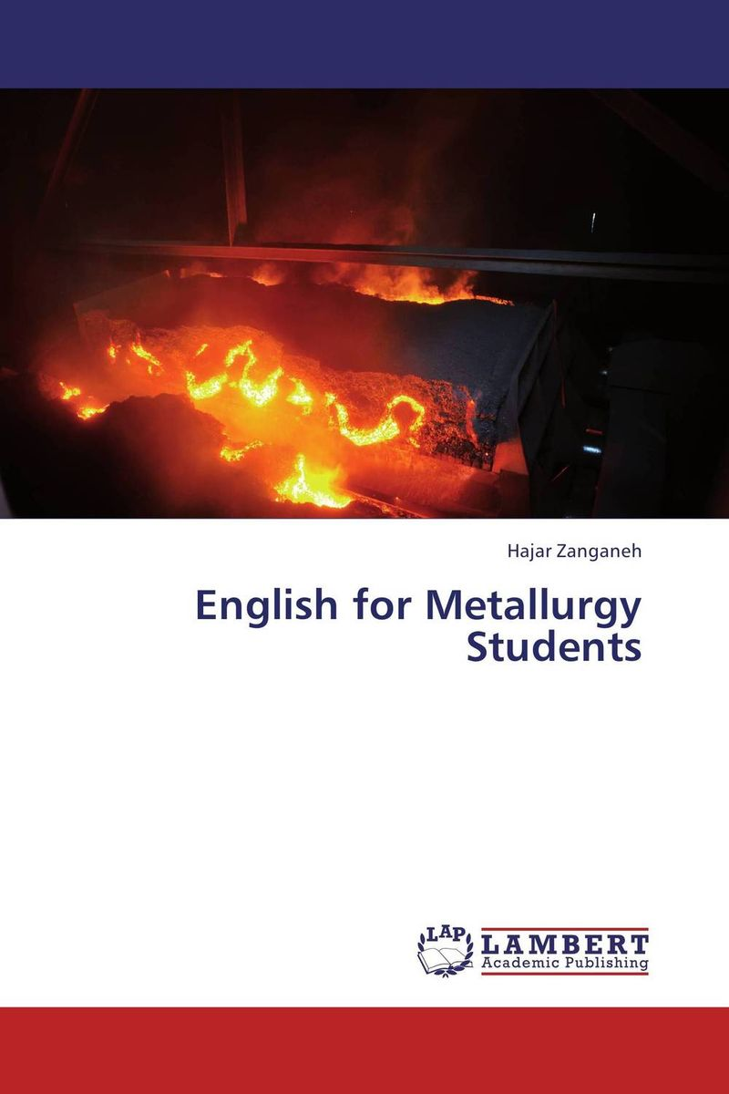 English for Metallurgy Students modern physical metallurgy and materials engineering