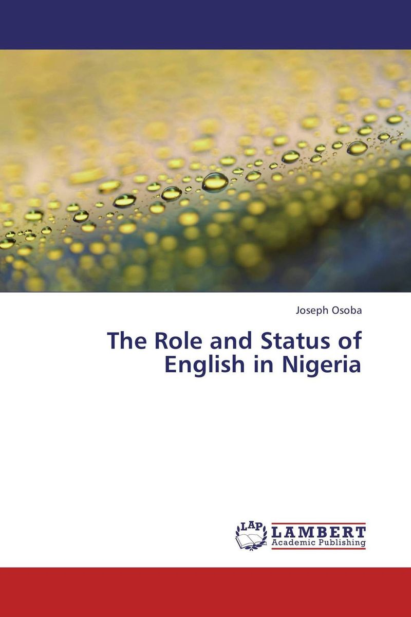 The Role and Status of English in Nigeria the role of absurdity within english humour