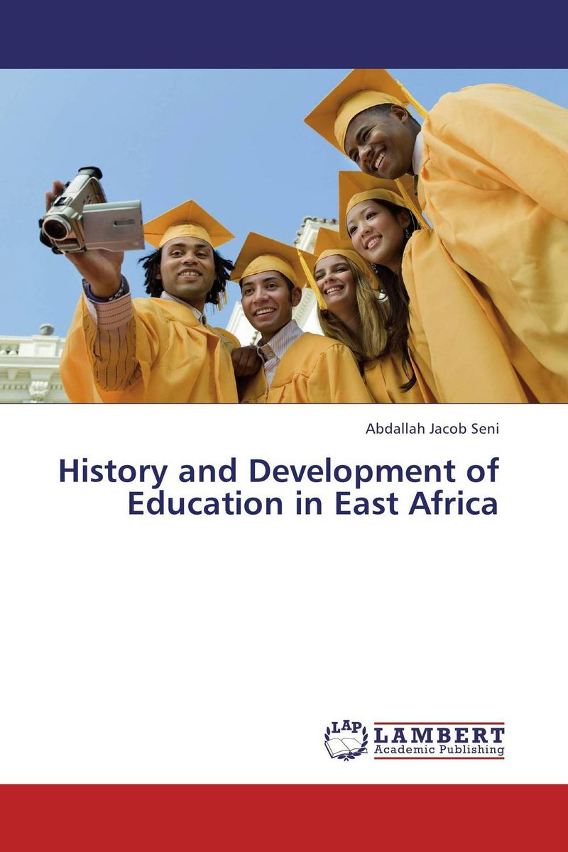 History and Development of Education in East Africa harari y sapiens a brief history of humankind