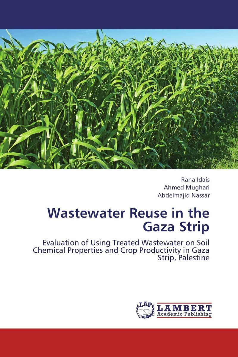 Wastewater Reuse in the Gaza Strip analysis of pharmaceuticals in wastewater and their photodegradation