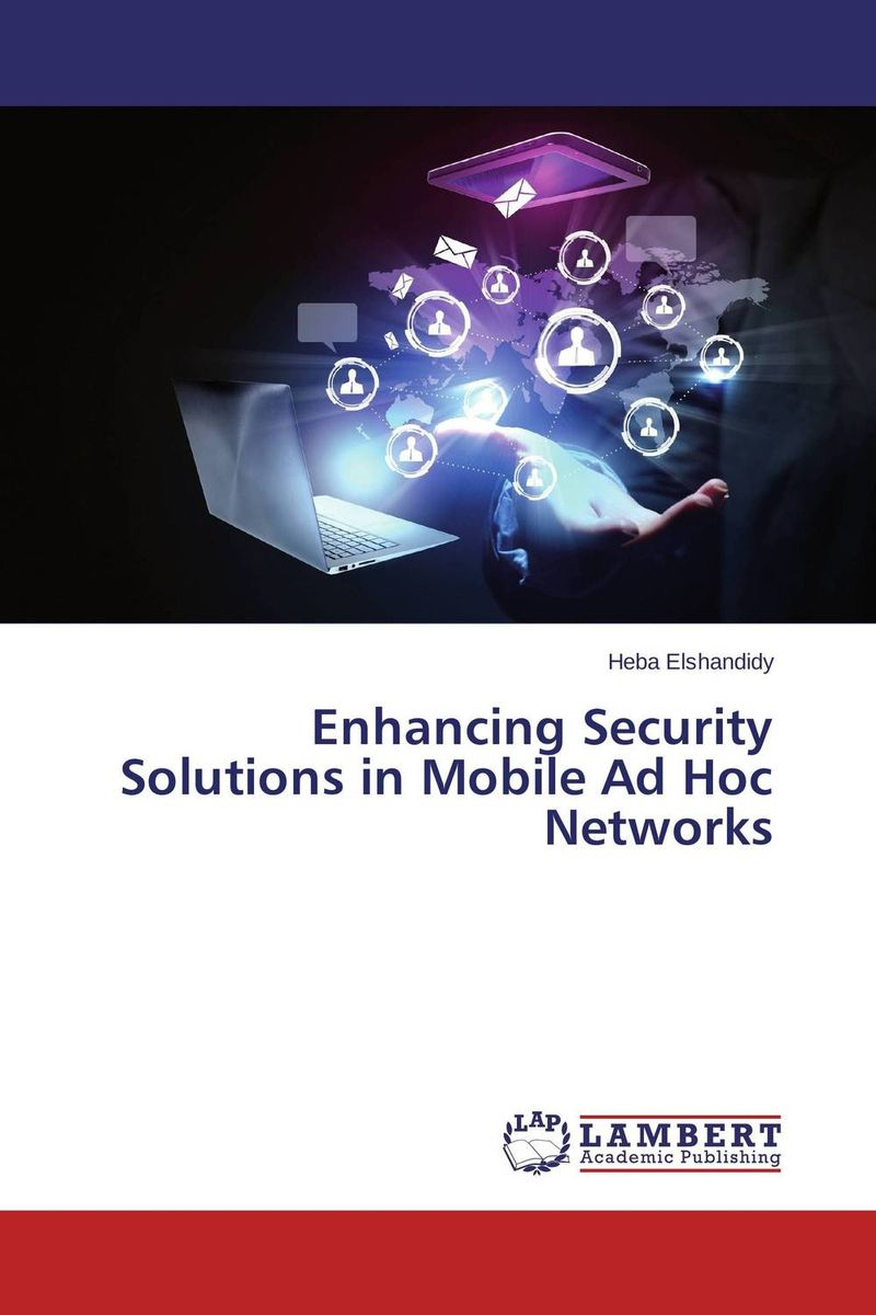 Enhancing Security Solutions in Mobile Ad Hoc Networks power aware reliable multicasting algorithm for mobile ad hoc networks