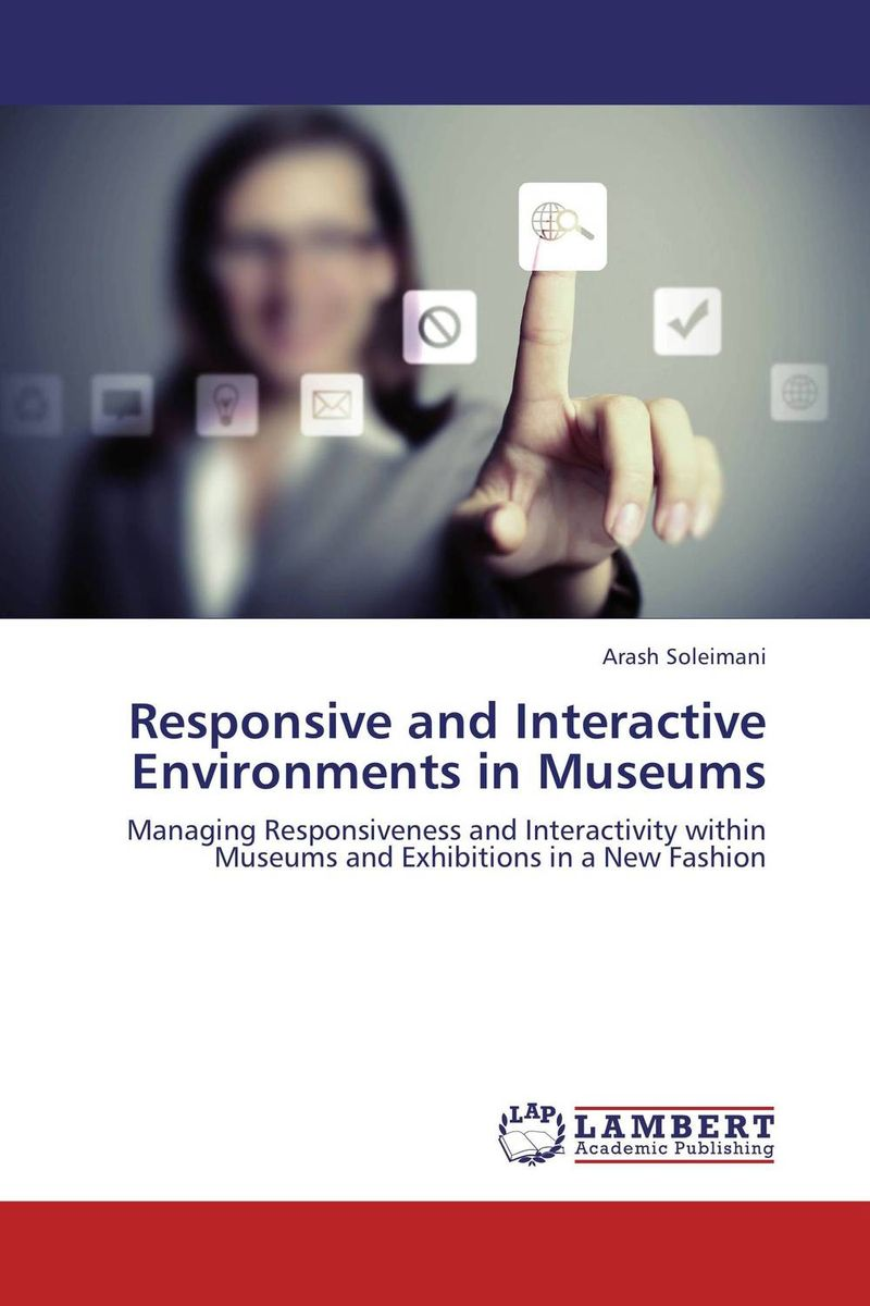 Responsive and Interactive Environments in Museums interactive corporate environments