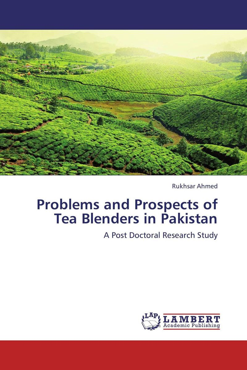 Problems and Prospects of Tea Blenders in Pakistan problems and prospects of women entrepreneurs