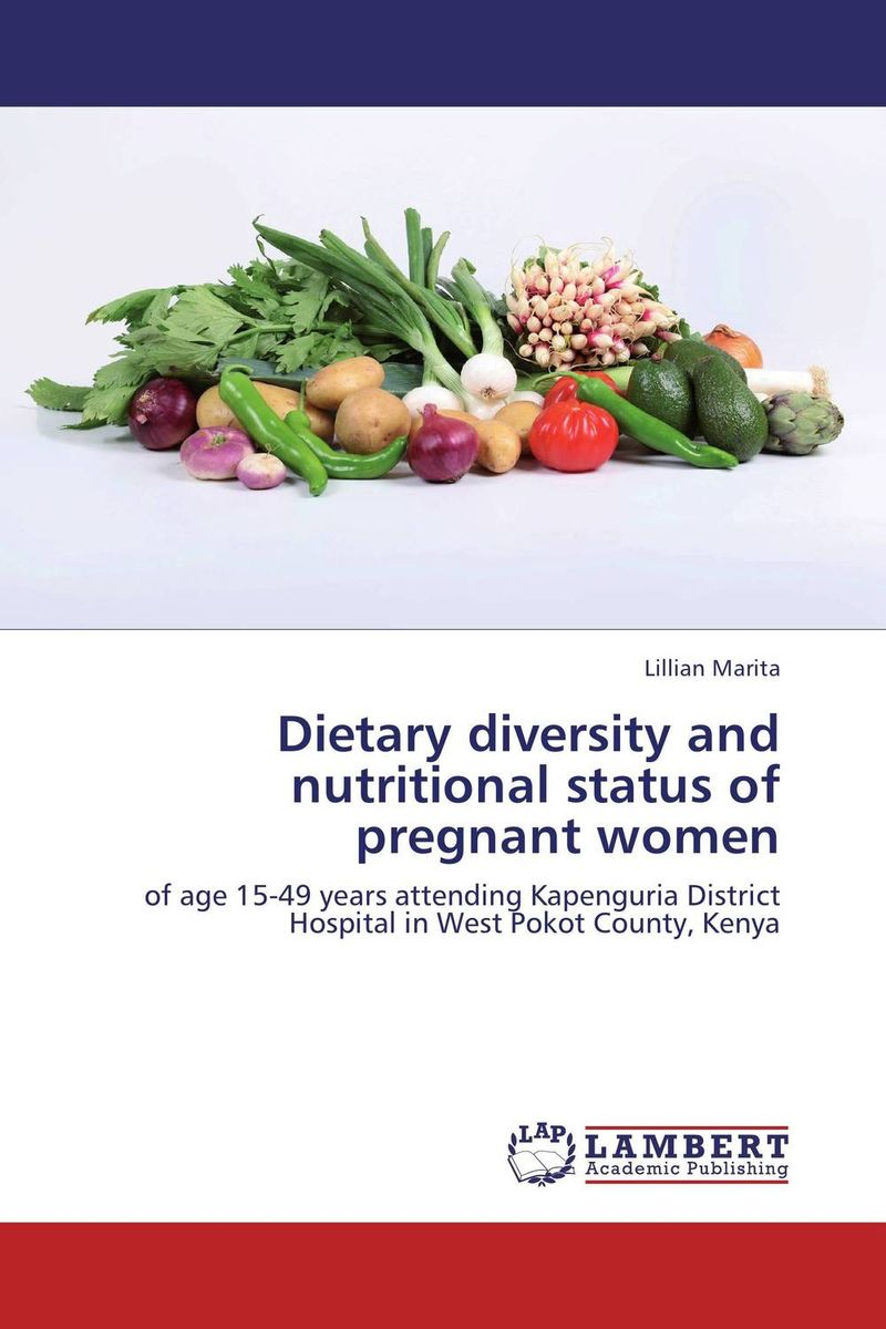 Dietary diversity and nutritional status of pregnant women
