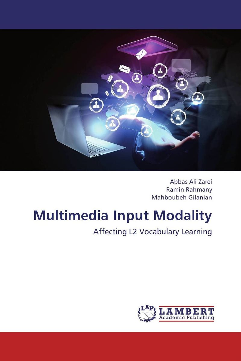 Multimedia Input Modality the effect of setting reading goals on the vocabulary retention