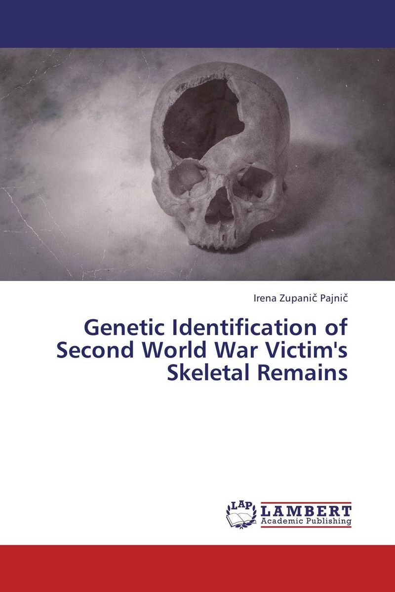 все цены на Genetic Identification of Second World War Victim's Skeletal Remains в интернете
