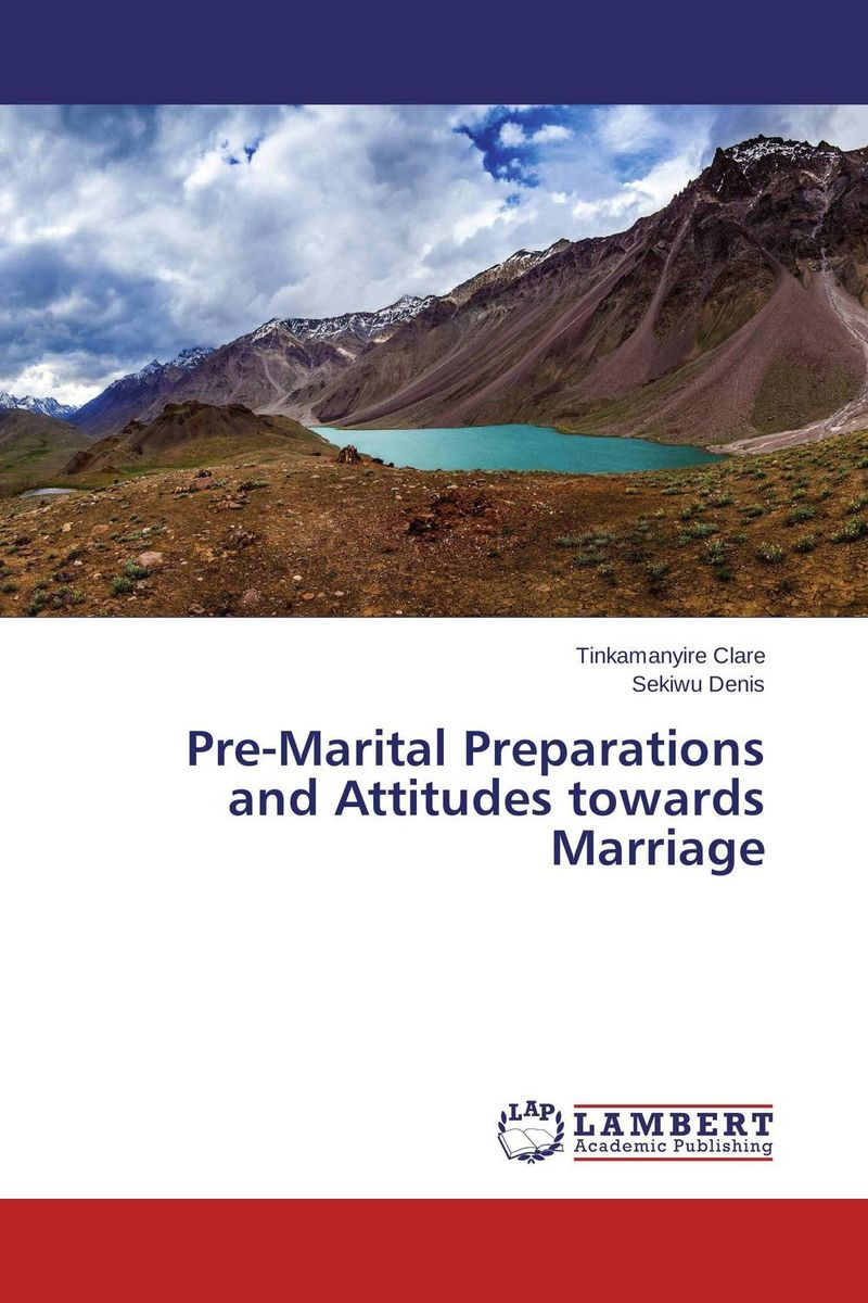 Pre-Marital Preparations and Attitudes towards Marriage marriage of the greens