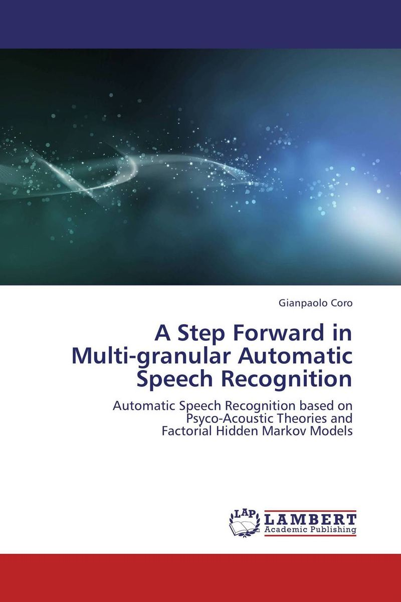 A Step Forward in  Multi-granular Automatic  Speech Recognition woodwork a step by step photographic guide to successful woodworking