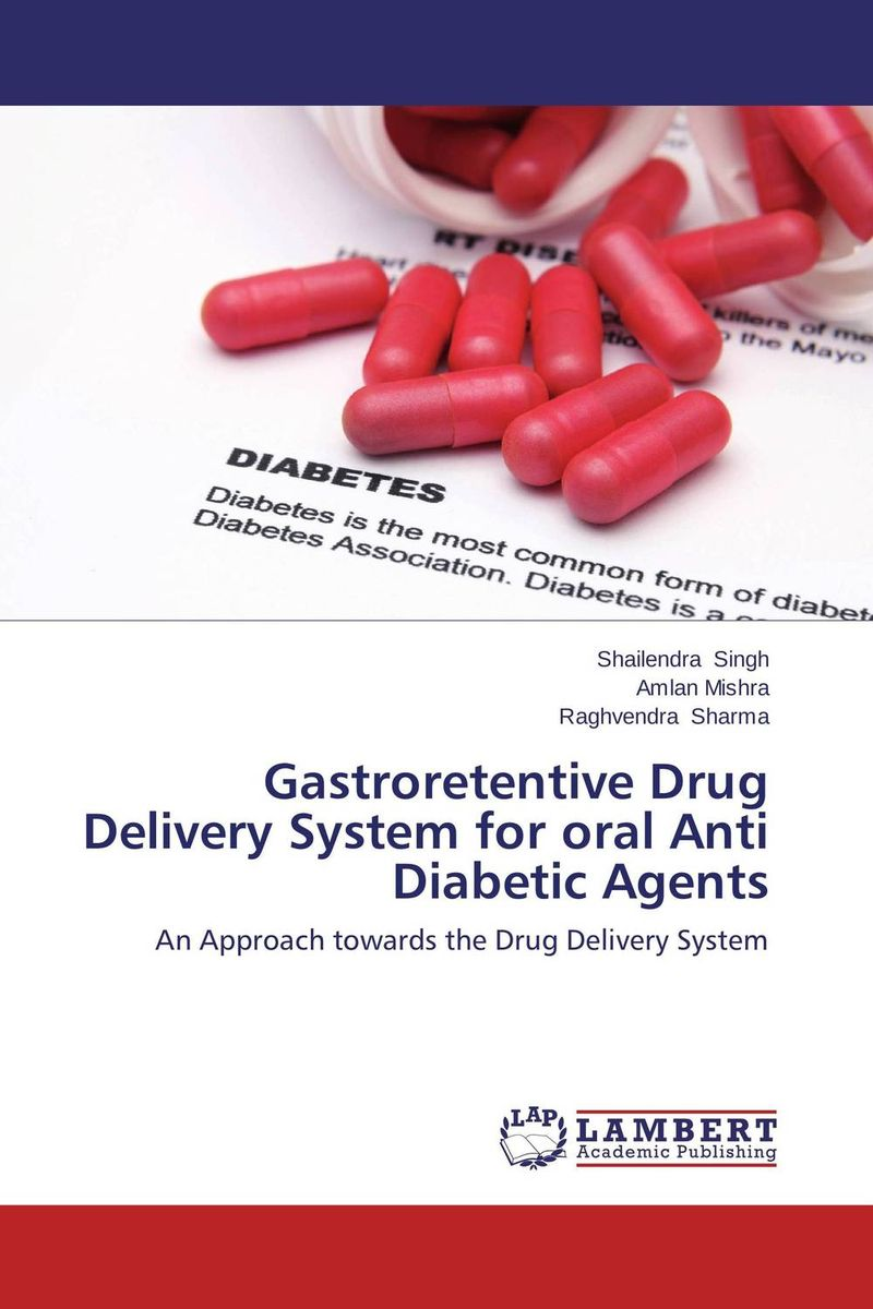 Gastroretentive Drug Delivery System for oral Anti Diabetic Agents kamal singh rathore shreya patel and naisarg pujara nanoparticulate drug delivery system