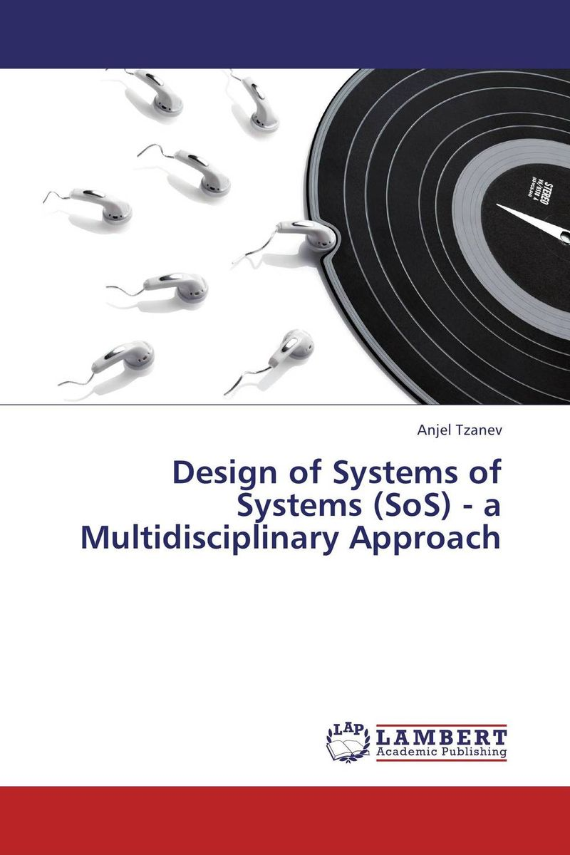 Design of Systems of Systems (SoS) - a Multidisciplinary Approach