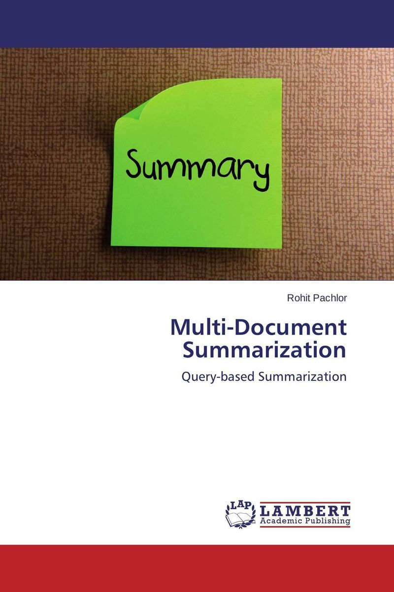 Multi-Document Summarization clustering information entities based on statistical methods