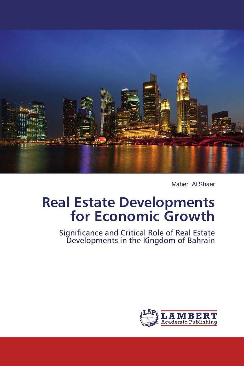 Real Estate Developments for Economic Growth gary grabel wealth opportunities in commercial real estate management financing and marketing of investment properties