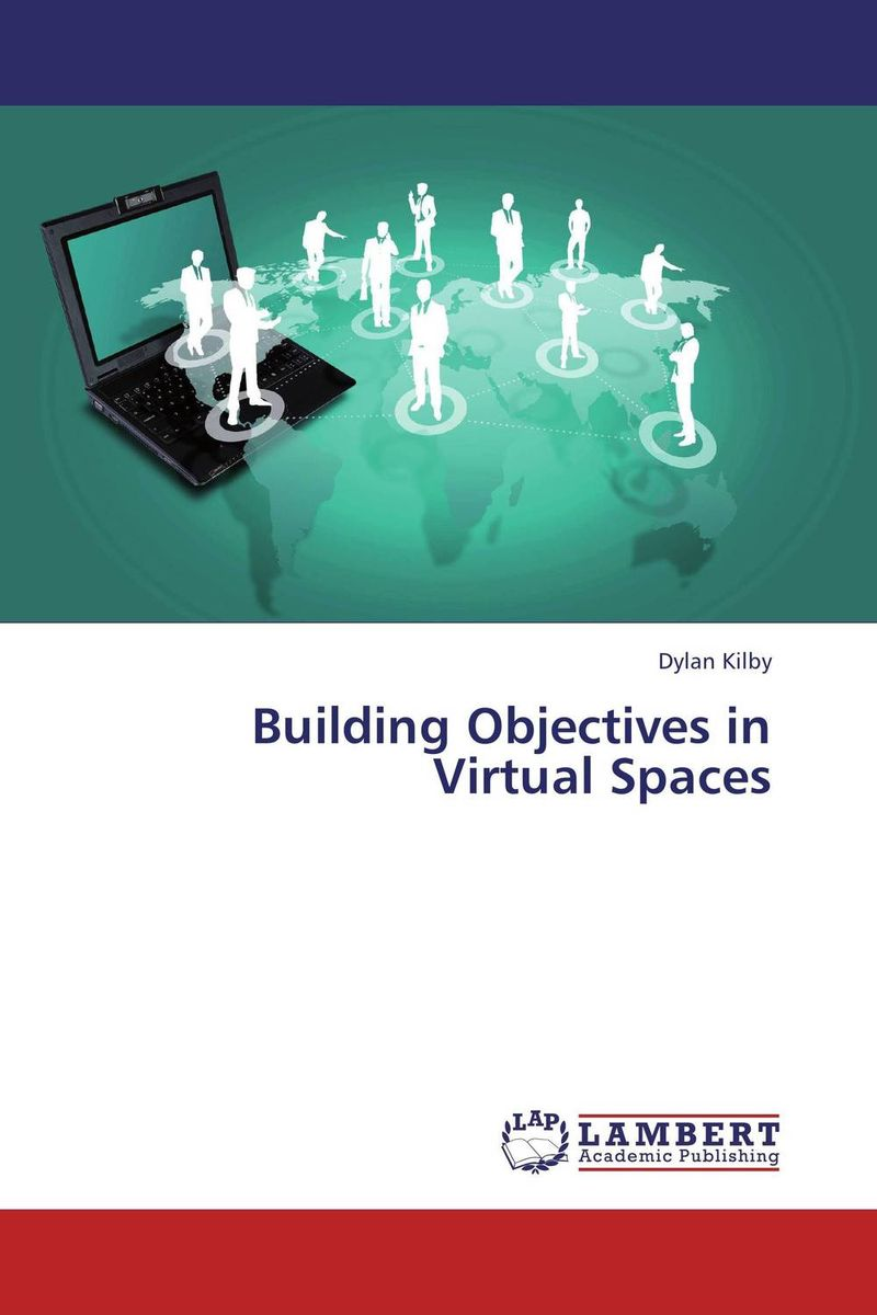 Building Objectives in Virtual Spaces virtual world vw immersion or augmentation