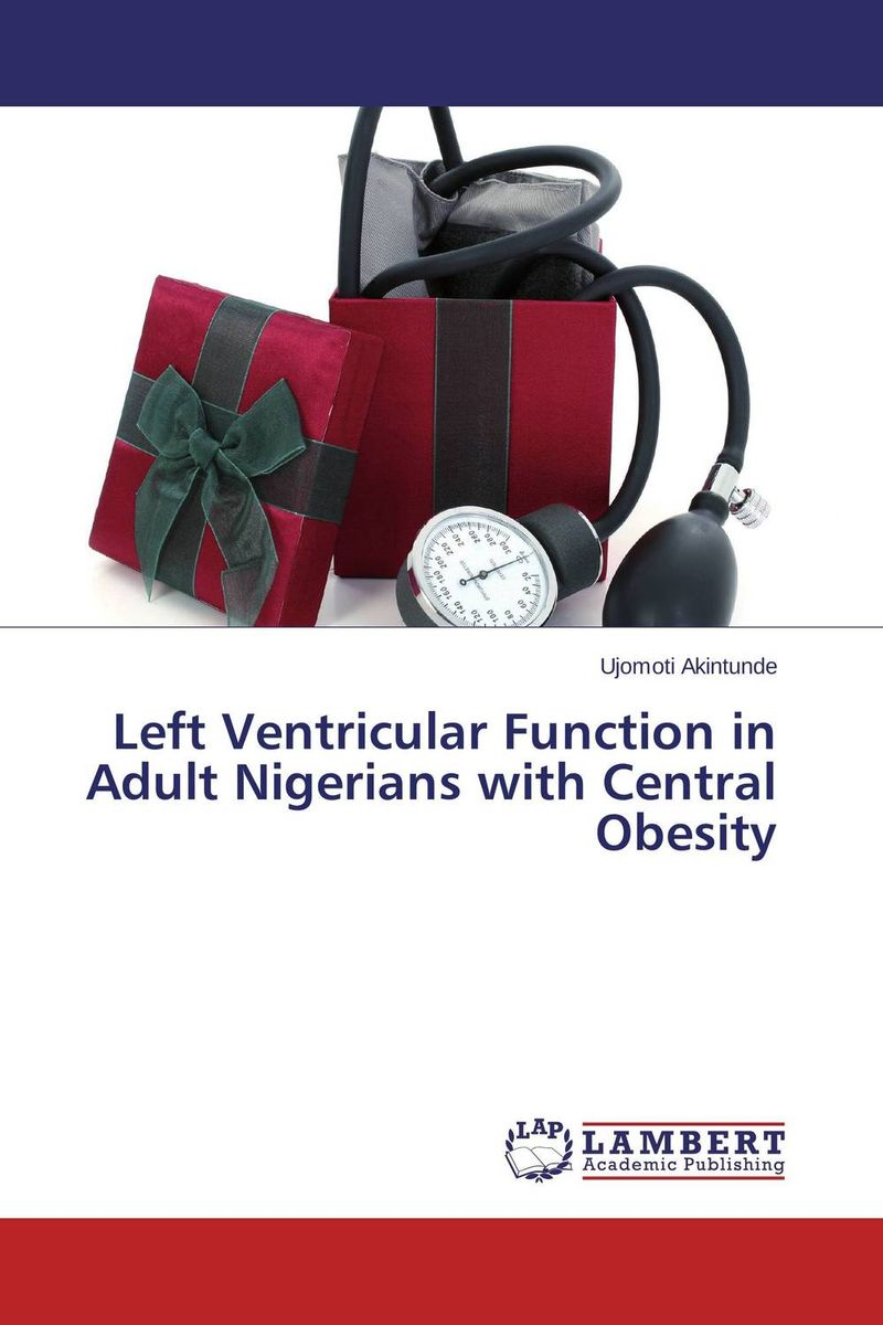 Left Ventricular Function in Adult Nigerians with Central Obesity
