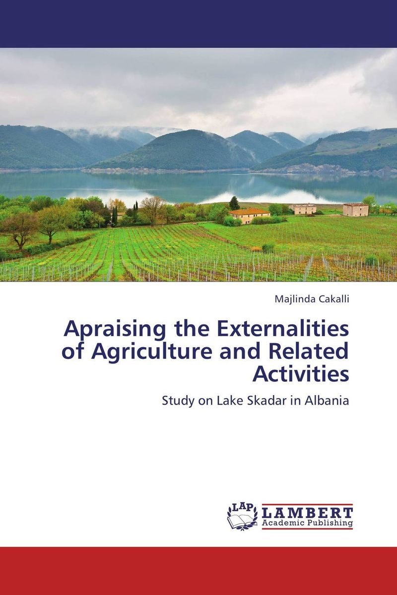 Apraising the Externalities of Agriculture and Related Activities