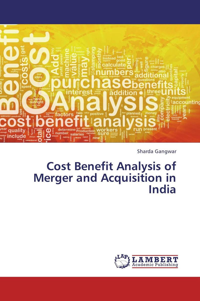 Cost Benefit Analysis of Merger and Acquisition in India pharmaceutical innovation incentives competition and cost benefit analysis in international perspective