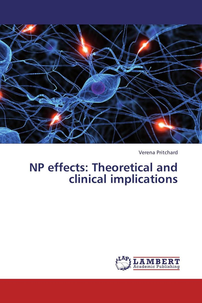 NP effects: Theoretical and clinical implications