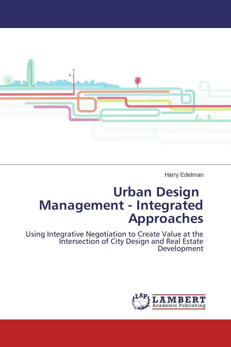 Urban Design Management - Integrated Approaches frank fabozzi j the theory and practice of investment management