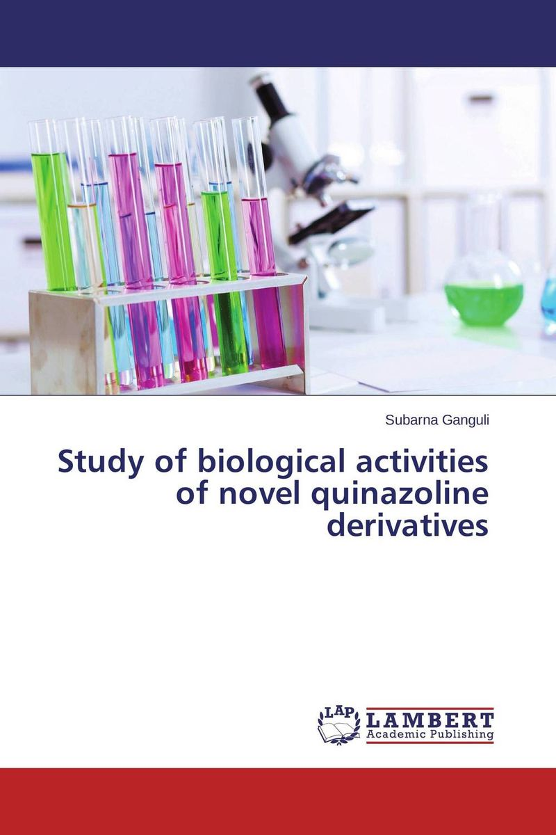 Study of biological activities of novel quinazoline derivatives theivendren panneer selvam s n mamledesai and fadte pooja rajaram alias fotto importance of quinazoline against cancer