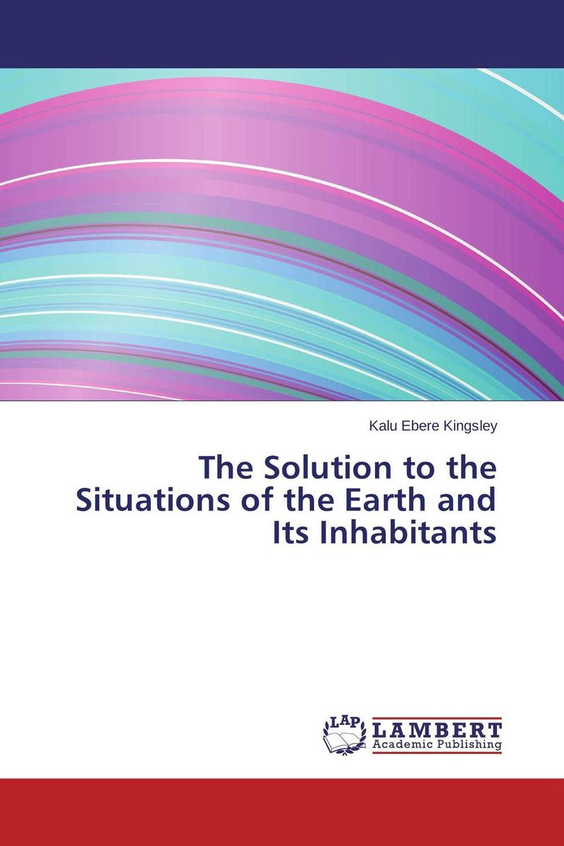 The Solution to the Situations of the Earth and Its Inhabitants the counterlife