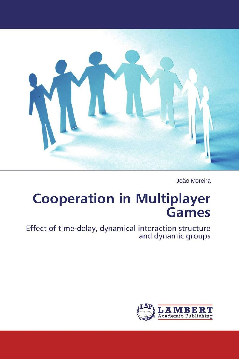 Cooperation in Multiplayer Games николай камзин theory and practical aspects of internationa settlements economic cooperation