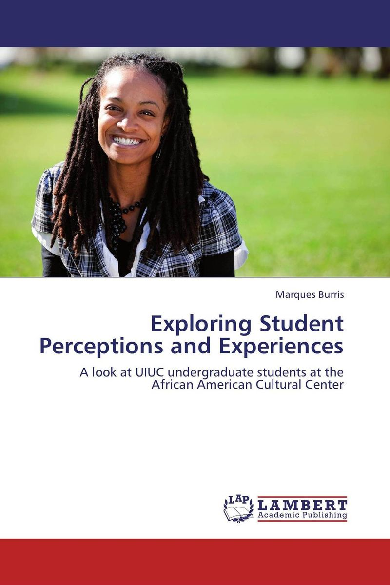 Exploring Student Perceptions and Experiences