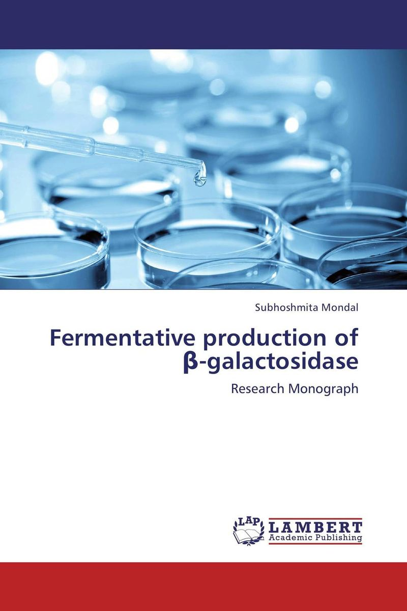 Fermentative production of ?-galactosidase купить