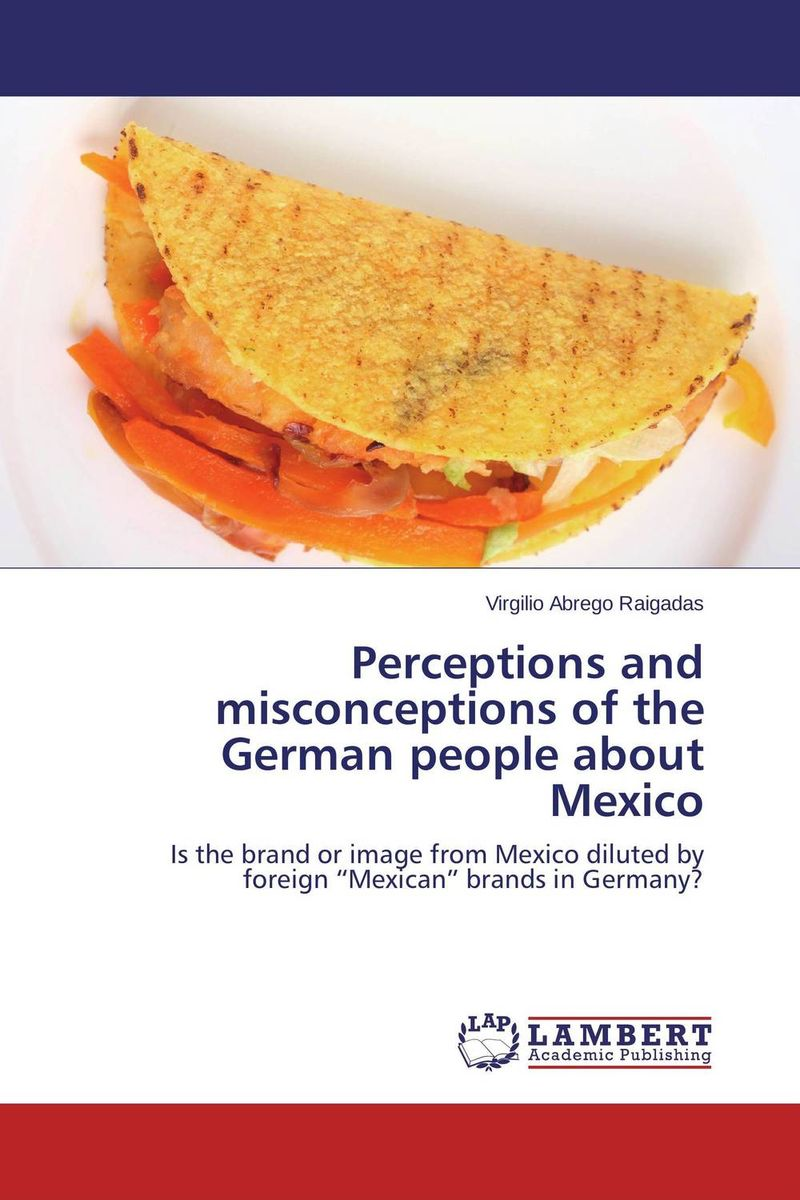 Perceptions and misconceptions of the German people about Mexico some postpartum characteristics of rabbit doe