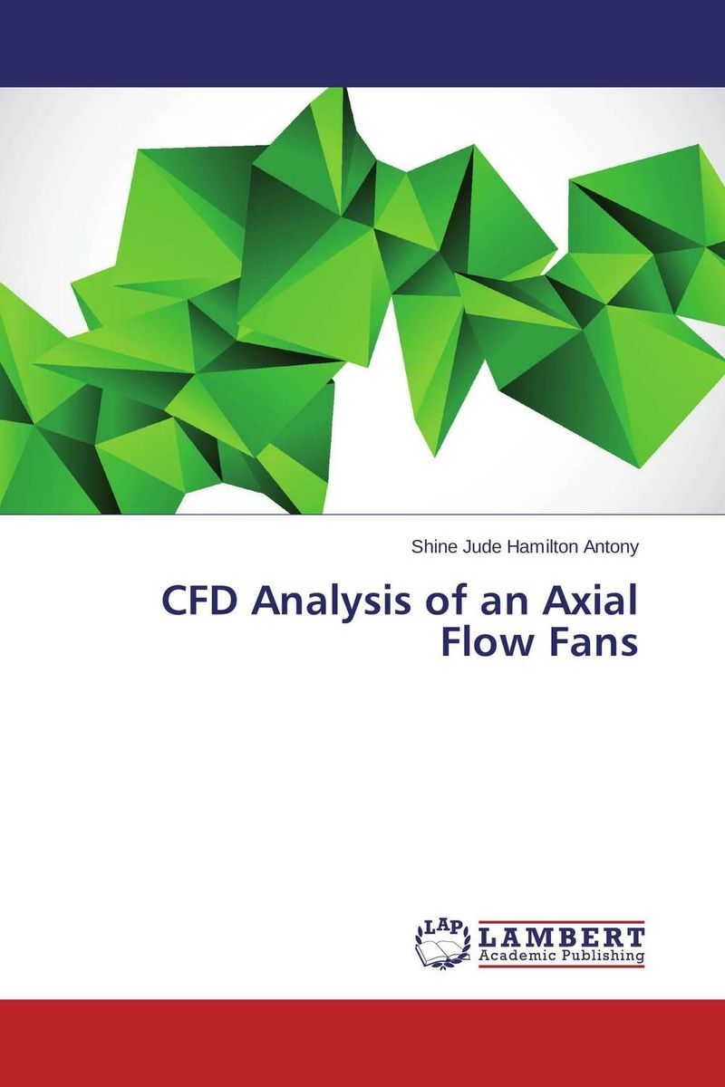 CFD Analysis of an Axial Flow Fans купить