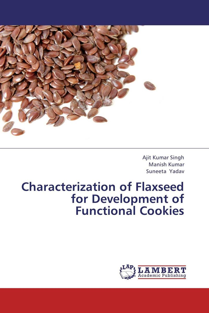 Characterization of Flaxseed for Development of Functional Cookies буддийский сувенир sheng good research and development ssyf a19 10