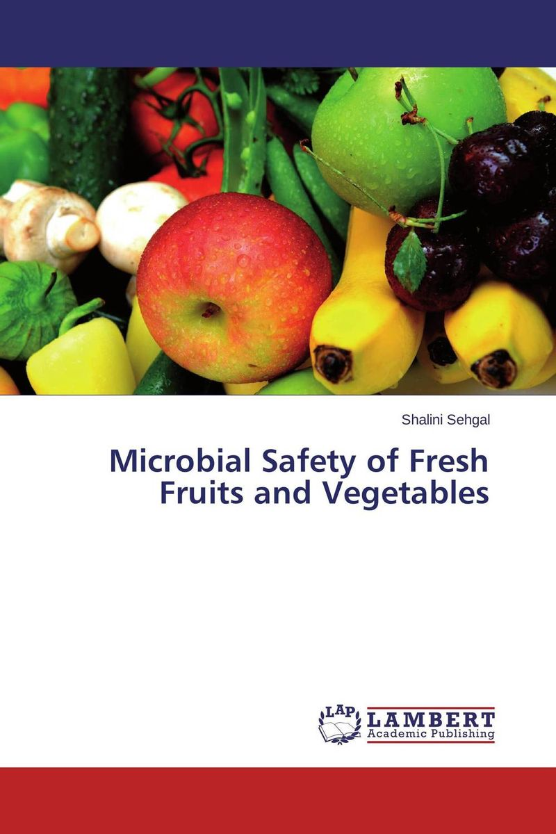Microbial Safety of Fresh Fruits and Vegetables microbial contamination of waterline in dental units