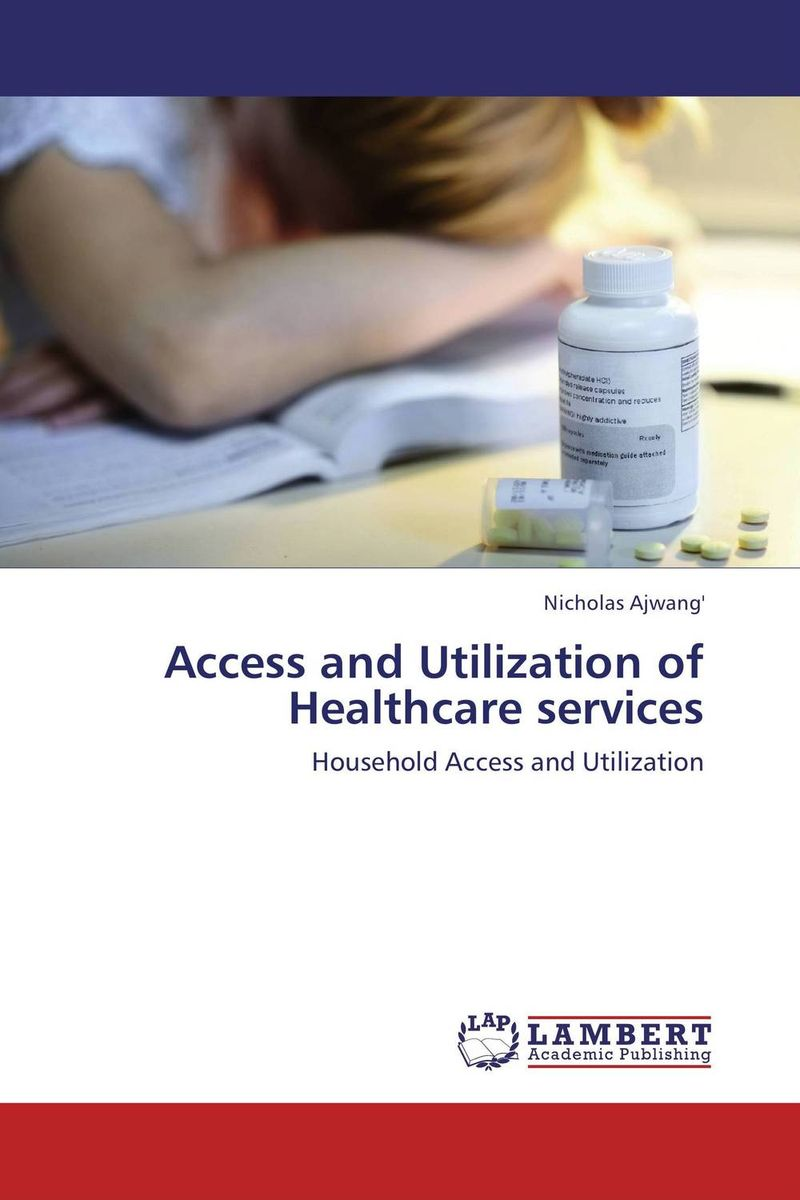 Access and Utilization of Healthcare services