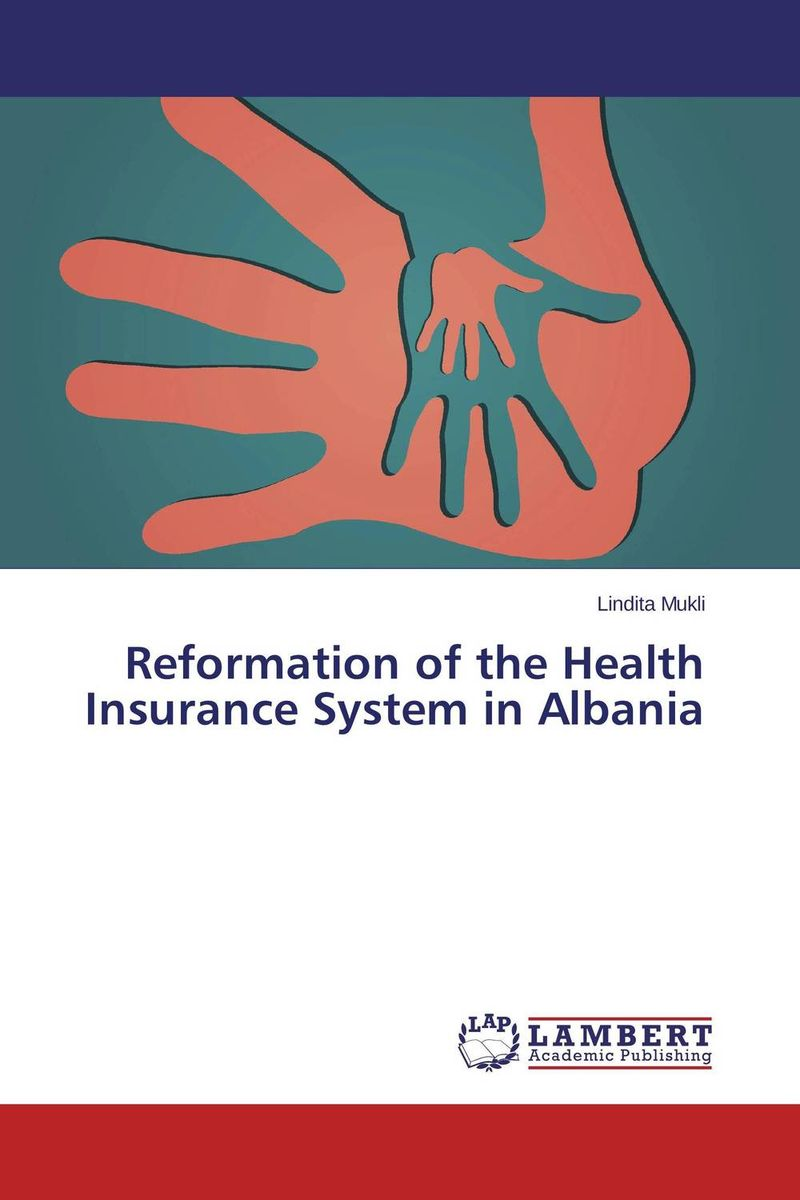 Reformation of the Health Insurance System in Albania lindita mukli reformation of the health insurance system in albania