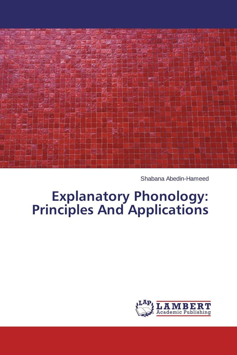 Explanatory Phonology: Principles And Applications error analysis in spoken english phonological