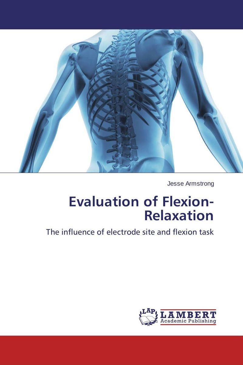 Evaluation of Flexion-Relaxation belousov a security features of banknotes and other documents methods of authentication manual денежные билеты бланки ценных бумаг и документов