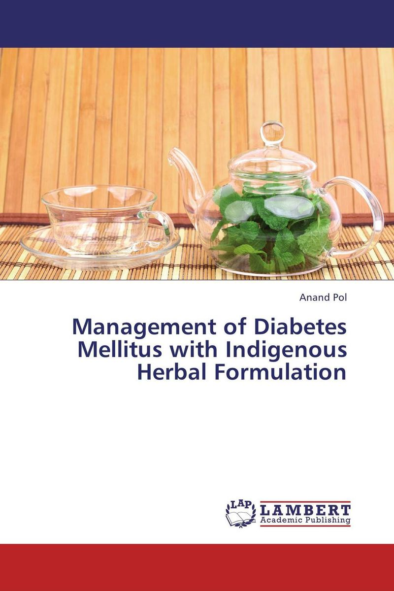 Management of Diabetes Mellitus with Indigenous Herbal Formulation