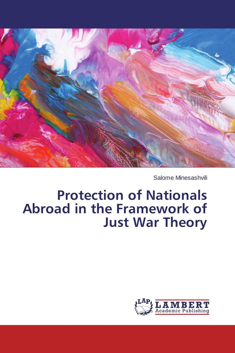 Protection of Nationals Abroad in the Framework of Just War Theory rollercoasters the war of the worlds
