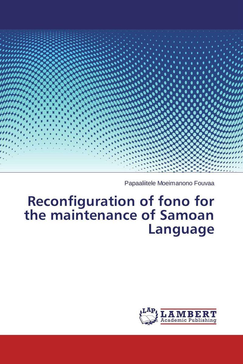 Reconfiguration of fono for the maintenance of Samoan Language