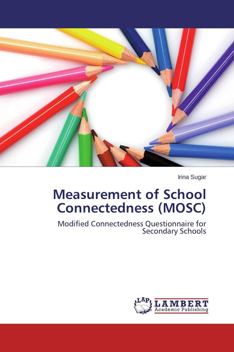 Measurement of School Connectedness (MOSC) a study of the religio political thought of abdurrahman wahid