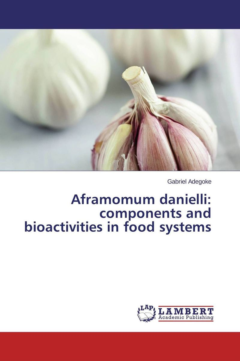 Aframomum danielli: components and bioactivities in food systems some postpartum characteristics of rabbit doe