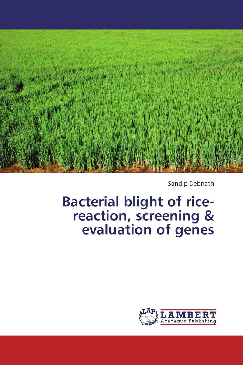 Bacterial blight of rice-reaction, screening & evaluation of genes analysis of bacterial colonization on gypsum casts
