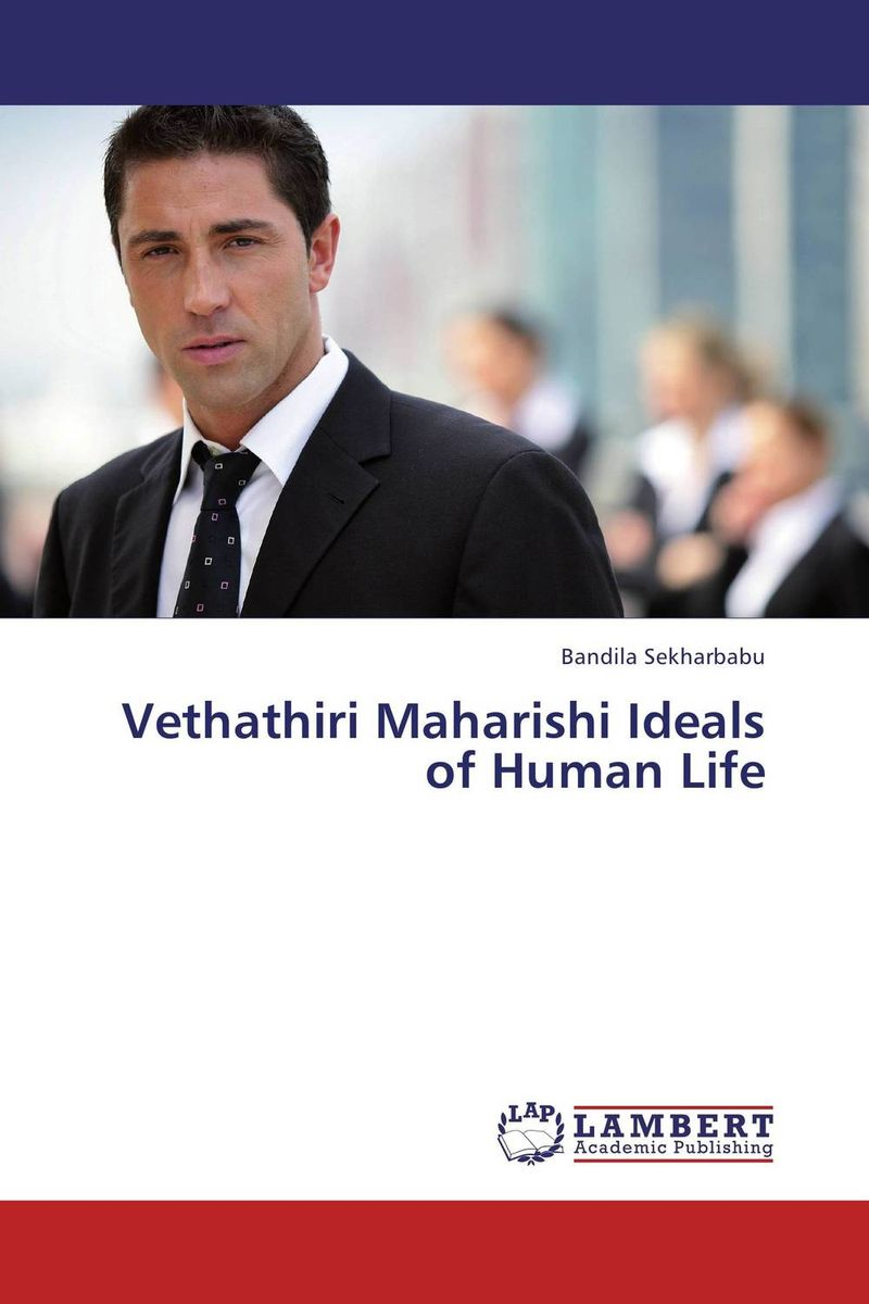 Vethathiri Maharishi Ideals of Human Life driven to distraction